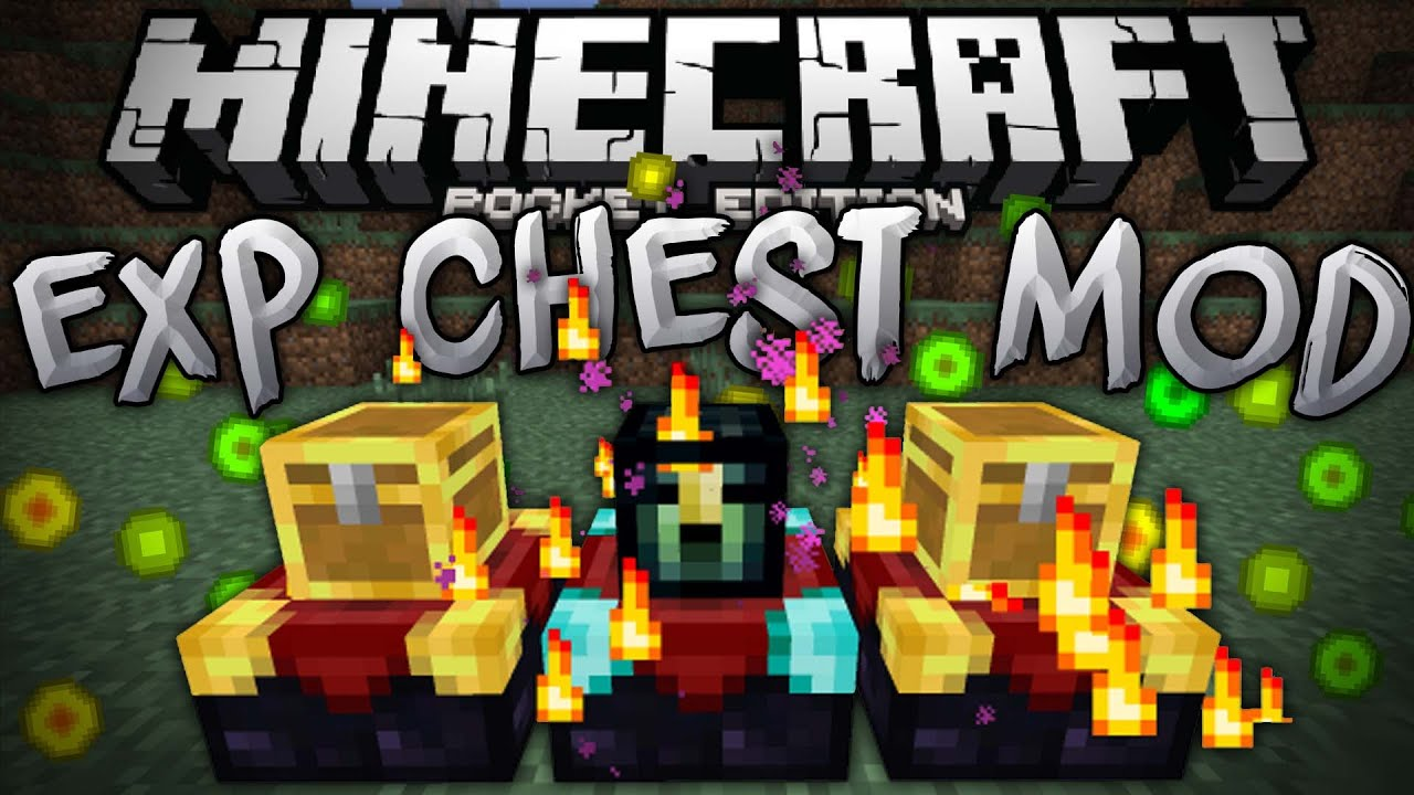 EXPERIENCE CHESTS In MCPE!!! - The Exp Chest Mod ...
