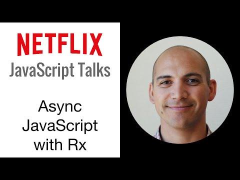 Netflix JavaScript Talks - Async JavaScript with Reactive Extensions