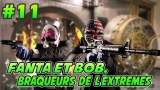 Fanta et Bob dans PAYDAY 2 - Ep.11 - Tableaux Ninjaaa !
