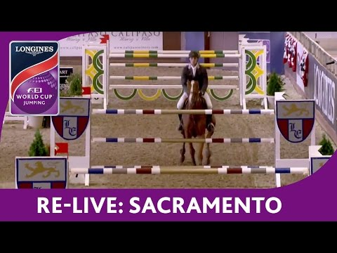 Re-Live - Jumping - NAL - Longines FEI World Cup™ - Sacramento Open Stake