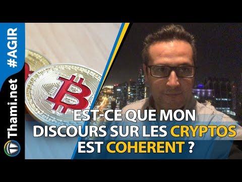 Est-ce que mon discours sur les Cryptos est cohérent ?