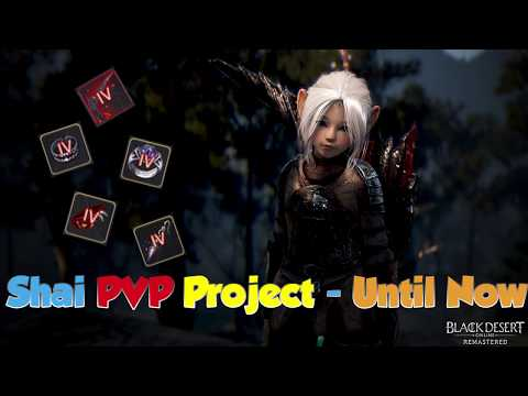 Black Desert Online - Shai Road To PVP Part 1: Pvp, Grinding & Pen Roullete