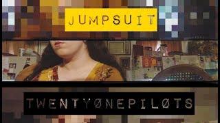 Jumpsuit - twenty øne piløts (Leah Cover)