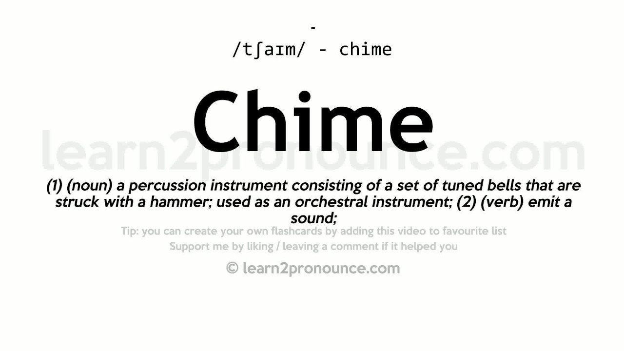 Chime Pronunciation And Definition