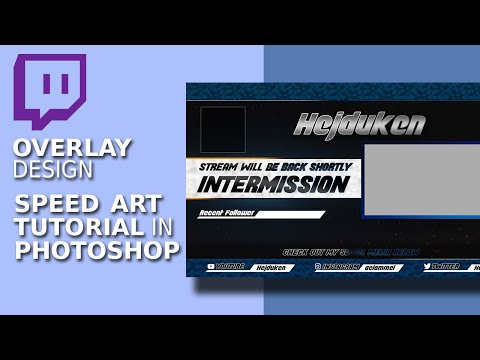 Twitch Overlay Design - Speed Art Tutorial in Photoshop thumbnail