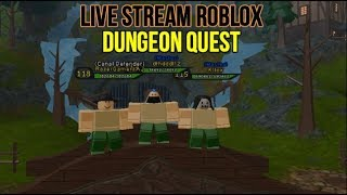 Live Stream Roblox Dungeon Quest , The Canals,Nightmare#19 , Road To 600 Subs