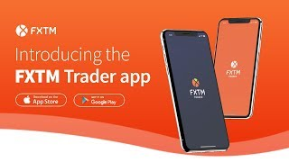 NEW FXTM Trader App | On-the-go Forex Trading