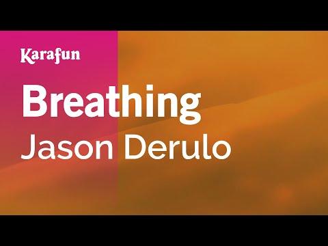 Karaoke Breathing - Jason Derulo *