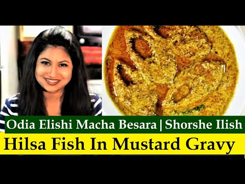 Shorshe Bata Ilish | Odia Ilish Macha Besara | Hilsa Fish curry Recipe | Hilsa Recipe
