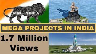 Mega Projects In India 2019 | Part 3 | भारत में मेगा प्रोजेक्ट्स 2019