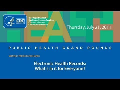 Electronic Health Records: What's in it for Everyone?