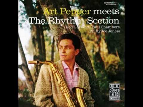 Art Pepper -  Meets The Rhythm Section ( Full Album )