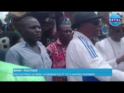 BENIN-POLITIQUE / CRISE ELECTORALE AU BENIN LES BENINOIS D'ICI ET  DE LA DIASPORA S EXPRIMENT
