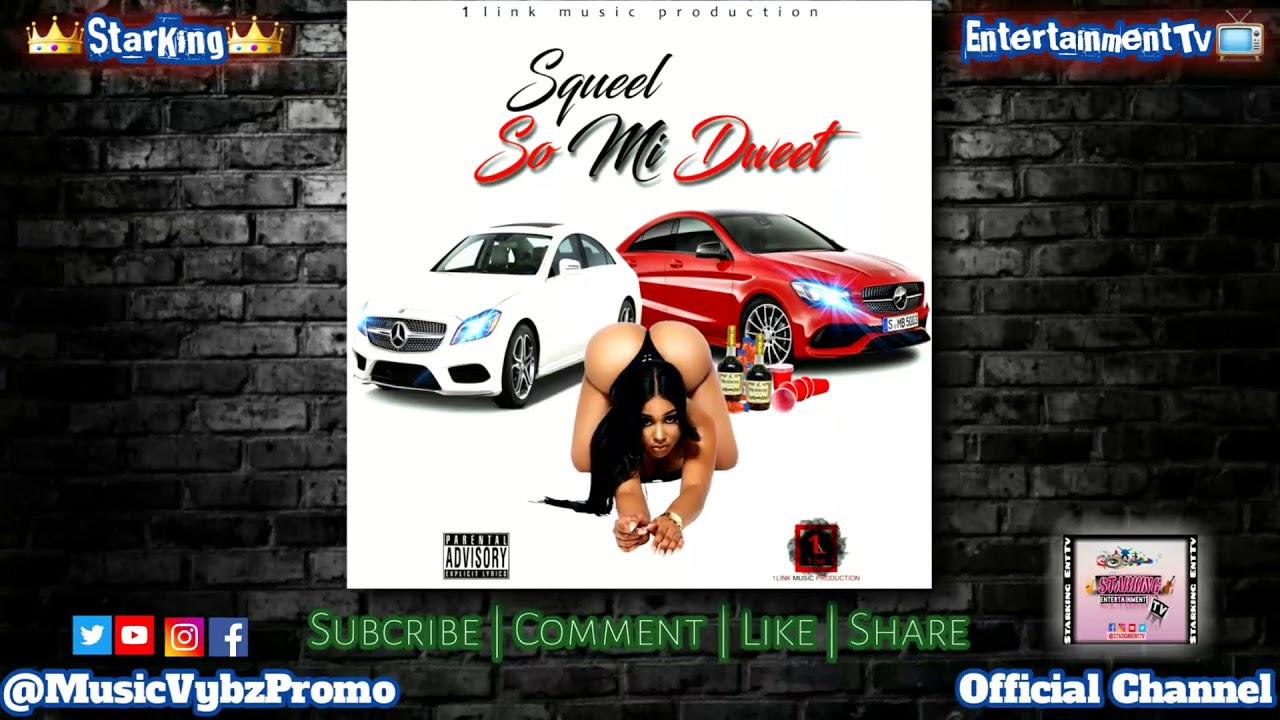Download Squeel - So Mi Dweet [Official Music Audio] April 2020