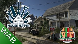 House Flipper Review - Worthabuy?
