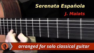 Serenata Española by J. Malats (revised and performed by Emre Sabuncuoğlu)