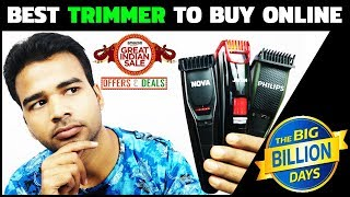 Best Trimmer to buy on Flipkart Big Billion Day 2018 and Amazon Great Indian Festival Sale