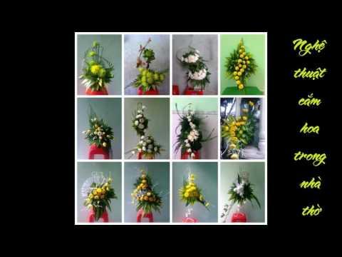 Art of Arranging Flowers in the Church [ Nghệ thuật cắm hoa trong nhà thờ]