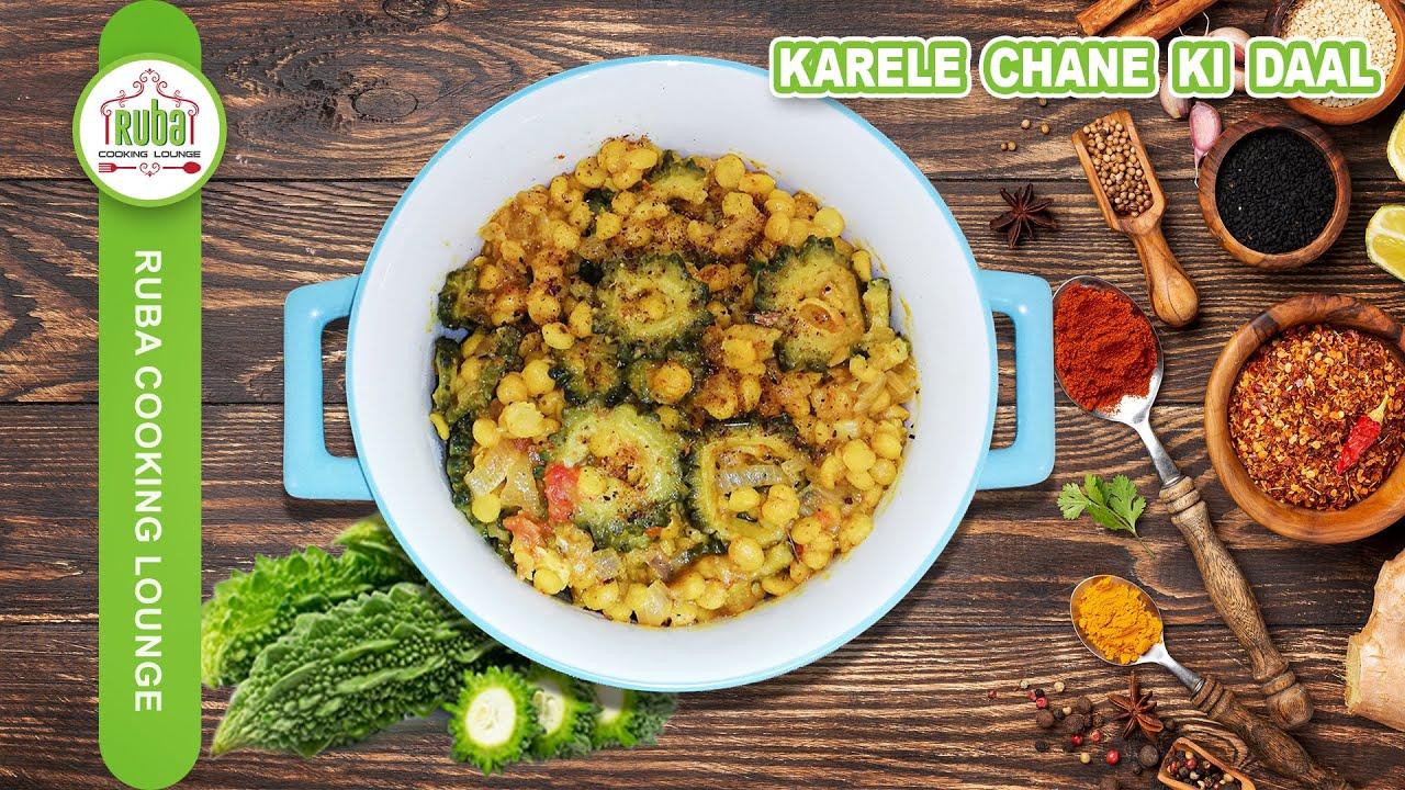 Karele Chane ki Daal Recipe | Karele ki Sabzi | Chana Dal Karela Recipe (Bitter Gourd & Gram Len