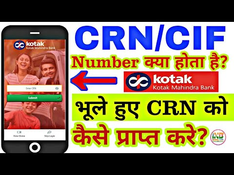 What Is CRN/CIF Number? How to get CRN in Kotak Bank?