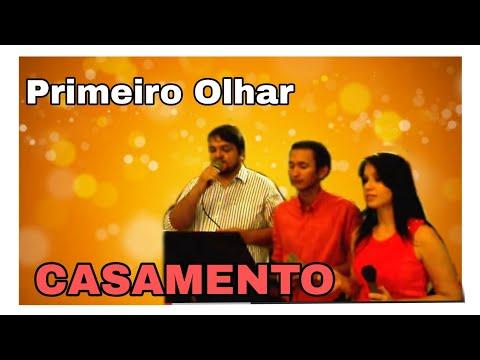 PRIMEIRO OLHAR - Ana Paula Letícia Cleomar Marcelo Zé Braga Nel e Taciana