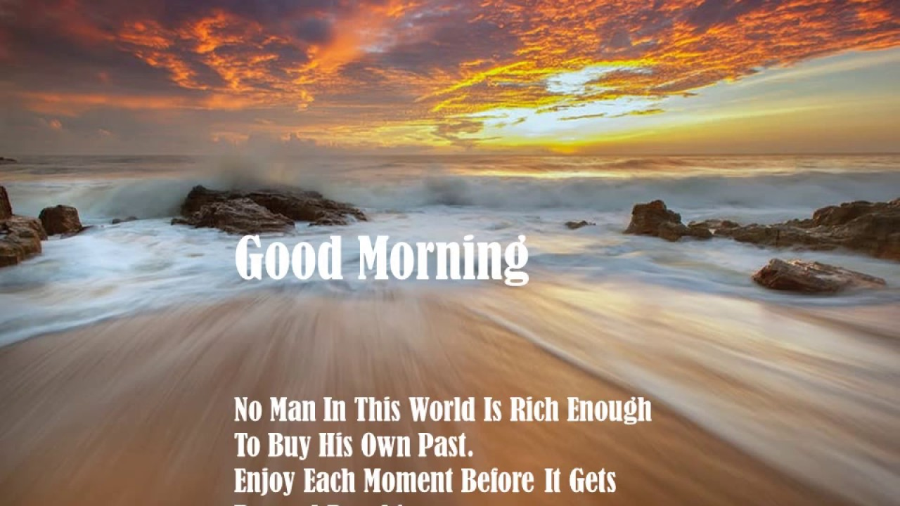 Good Morning Sms With Nice Thoughts And English Messages With Wallpapers Youtube