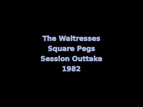 The Waitresses - Square Pegs session outtake, 1982