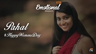 Pahal - Women's Day Special    EmotionalFulls