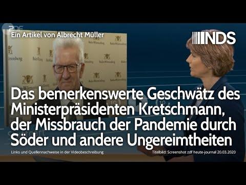 Geschwätz des Ministerpräsidenten Kretschmann und Söders Missbrauch der Pandemie | Albrecht Müller