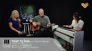VHOPE | Thánh Ca 646: Thập Tự Xưa (Old Rugged Cross) - Greg & Glenda Bostock | CHẠM - Live Acoustic