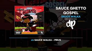 Sauce Walka Sauce Ghetto Gospel FULL MIXTAPE.mp3