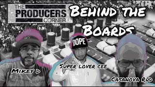 Mikey D (Main Source/LA Posse), Super Lover Cee and Cassanova Rud, DJ Stress Behind the Boards Ep 14