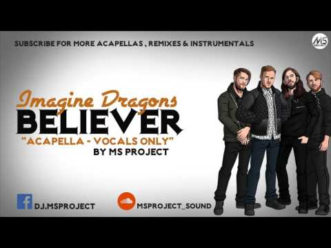 Imagine Dragons  Believer Acapella  Vocals Only