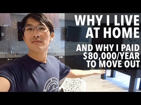 Why I live at home.  And why I paid $80,000/year to move out.
