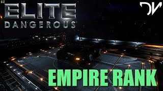ELITE DANGEROUS | Empire Rank Grind | November 2017 | Fastest I have seen in a long time