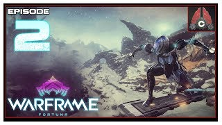 Let's Play Warframe: Fortuna With CohhCarnage - Episode 2