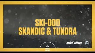 2017 Ski-Doo : Skandic and Tundra