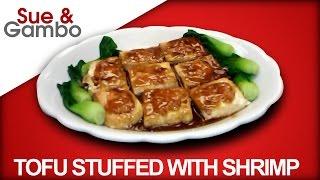 Tofu Stuffed With Shrimp