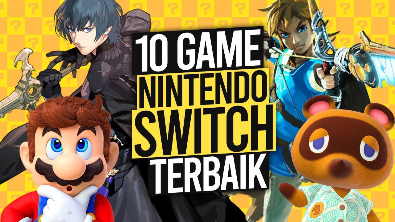 10 GAME Nintendo Switch Terbaik Yang Wajib Kalian Mainkan