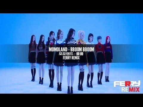 MOMOLAND - Bboom Bboom (Ferry Remix)