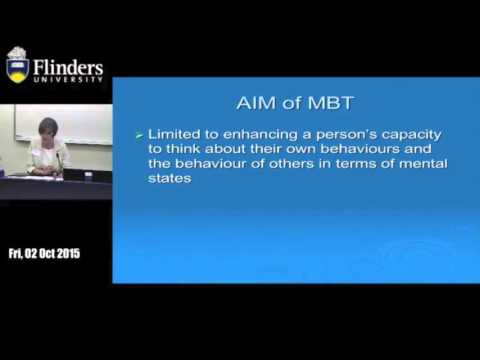 Dr Clara Bookless -'Commonalities in therapeutic approaches' Mentalisation Based Therapy (MBT)