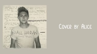 Cover images Niall Horan - This Town (Cover) | Alice