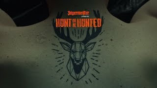 HUNT OR BE HUNTED by Jägermeister