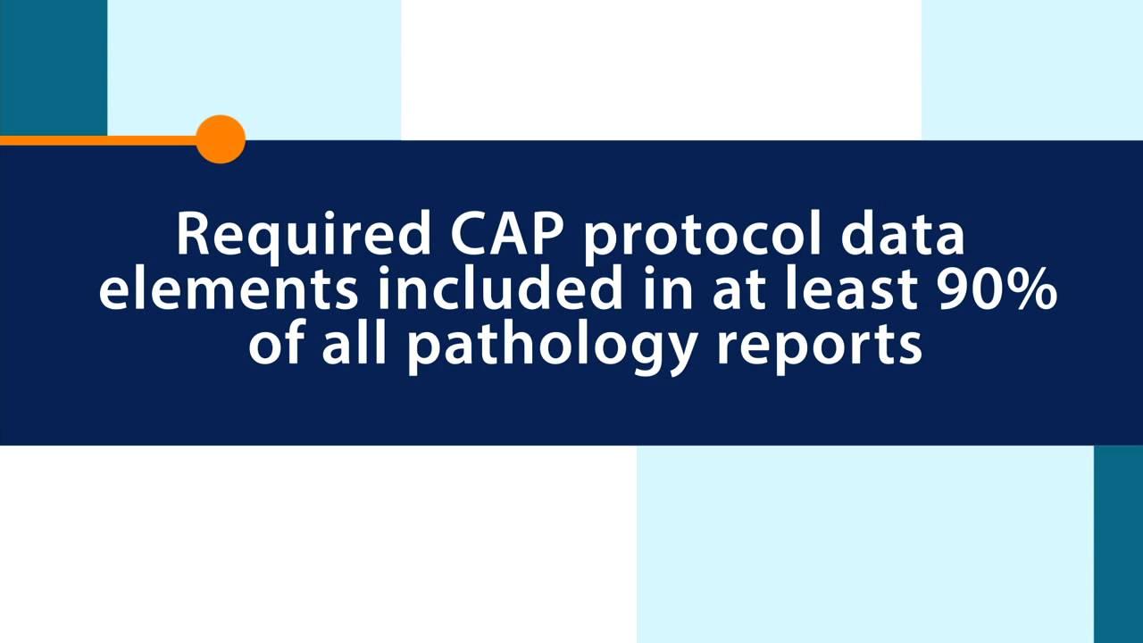 Standard 2.1 College of American Pathologists Protocols  582e131d9