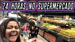 24 HORAS NO SUPERMERCADO !!!