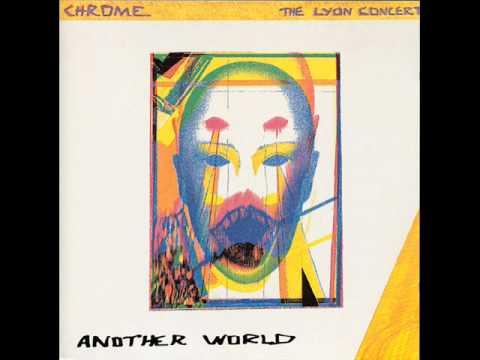 Chrome - Our Good Dreams
