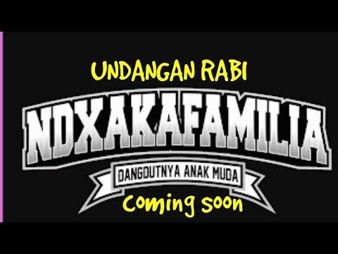 NDX a.k.a ft PJR - Undangan rabi (coming soon) #lagu terbaru ndx aka 2018