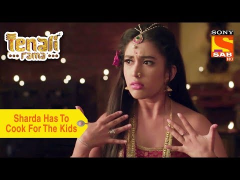 Your Favorite Character | Sharda Has To Cook For The Kids | Tenali Rama
