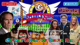 Pixels Xtra #01: Channel Update & Blooper Reel: ft Charity Challenge, Blog, 1st Fan Art & An Apology