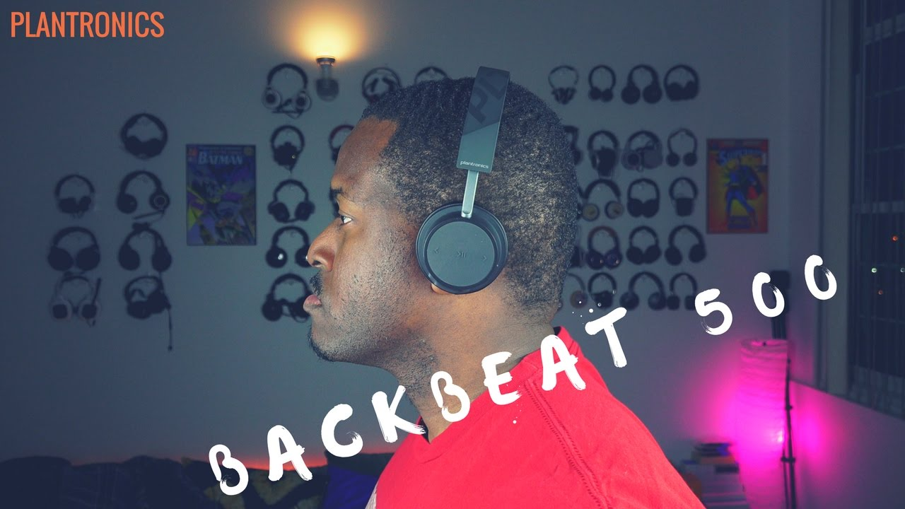 6124cf44c62 Plantronics Backbeat 500 - YouTube